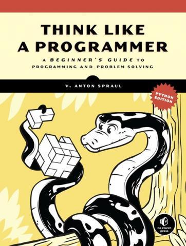 V. Anton Spraul's Think Like a Programmer, Python Edition ...