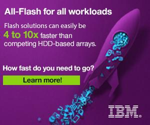 IBM: All Flash for All Workloads