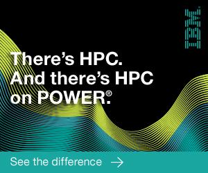 There's HPC. And there's HPC on POWER. IBM.
