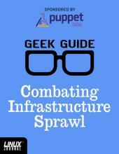 Combating Infrastructure Sprawl GeekGuide
