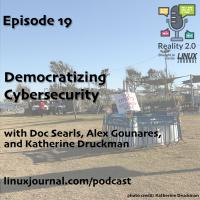 Reality 2.0 Podcast - Episode 19: Democratizing Cybersecurity cover