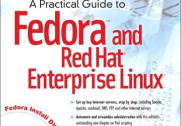 A Practical Guide to Fedora and Red Hat Enterprise Linux cover