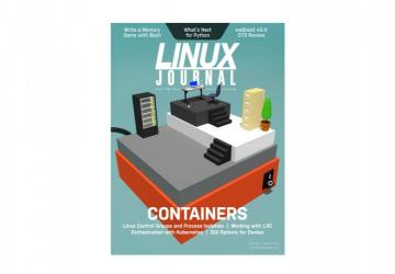 Linux Journal August 2018 Issue Containers