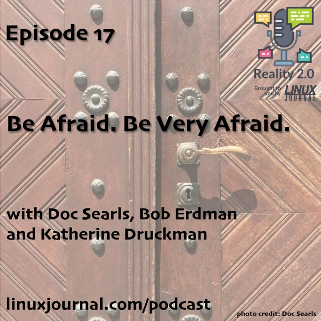 Episode 17: Be Afraid. Be Very Afraid. cover image