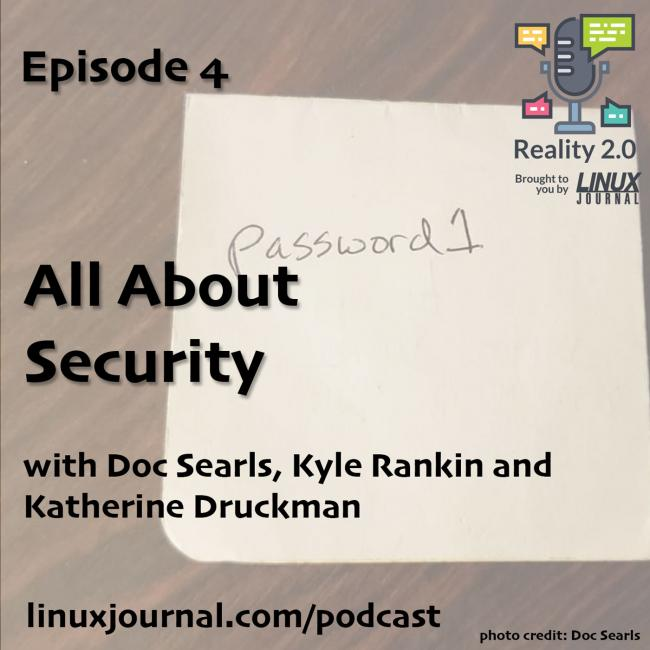 Reality 2.0 Linux Journal Episode 4