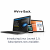 Linux Journal is back. Subscribe today.