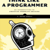 Think Like a Programmer